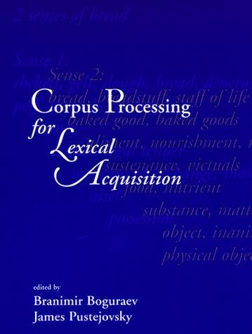 Corpus Processing for Lexical Acquisition
