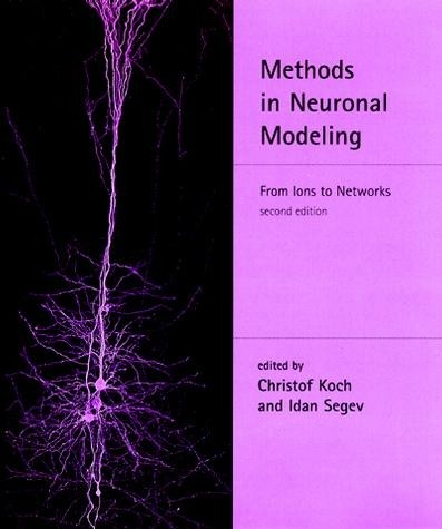 Methods in Neuronal Modeling, Second Edition