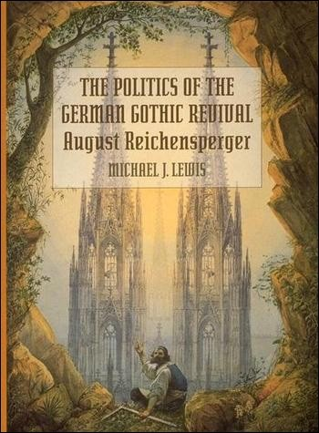 The Politics of the German Gothic Revival