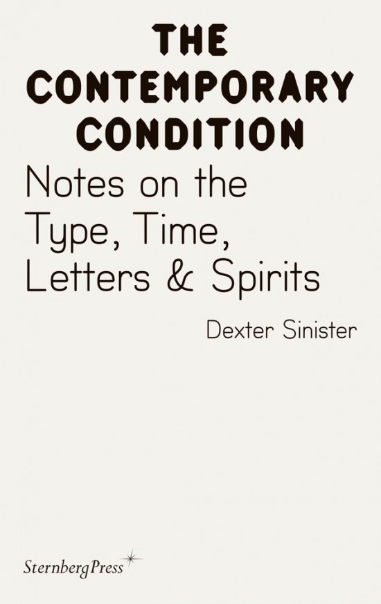 Notes on the Type, Time, Letters & Spirits
