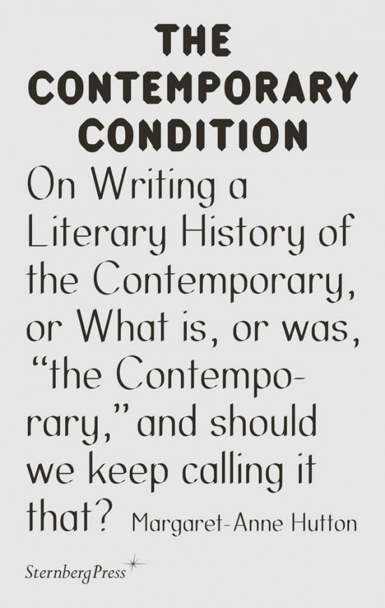 """On Writing a Literary History of the Contemporary, or What is, or was, """"the Contemporary,"""" and should we keep calling it that?"""